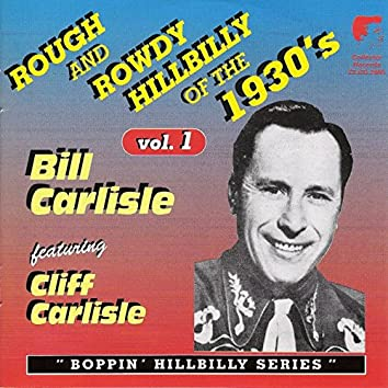 Rough and Rowdy Hillbilly of the 1930's Vol. 1