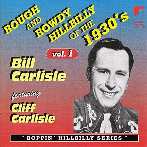 Bill Carlisle & Cliff Carlisle feat. Cliff Carlisle