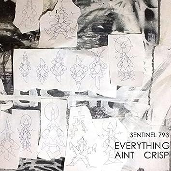 Everything Ain't Crisp