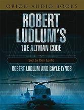 Robert Ludlum's 'the Altman Code : A Covert-One Novel