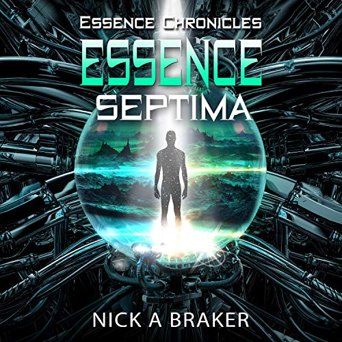 Essence: Septima: The Essence Chronicles, Book 1