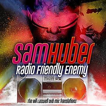 Radio Friendly Enemy: The Bill Laswell Dub Mix Translations