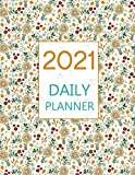 2021 daily planner: Diary One Day Per Page, hourly appointment notebook, Schedule Organizer, flowers cover.