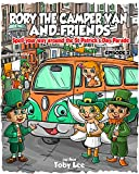 Rory the Campervan and Friends and the Saint Patrick's Day Parade: Spelling their way around the Saint Patrick's day Parade. (Rory and Friends Book 2) (English Edition)