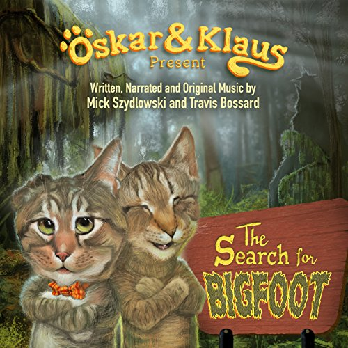 Oskar & Klaus: The Search for Bigfoot audiobook cover art
