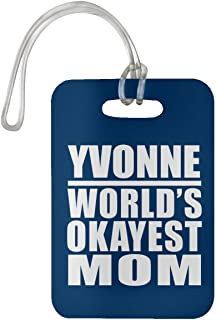 Yvonne World's Okayest Mom - Luggage Tag Bag-gage Suitcase Tag Durable - Mother Mom from Daughter Son Kid Wife Athletic Gold Birthday Anniversary Christmas Thanksgiving