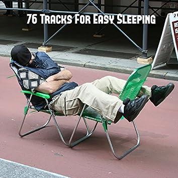 76 Tracks For Easy Sleeping