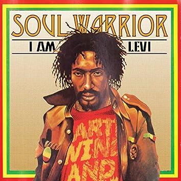 Soul Warrior - I Am Levi