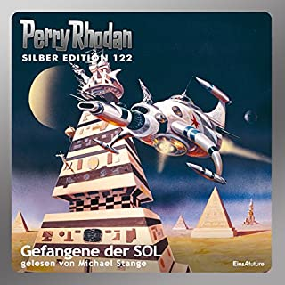 Gefangene der SOL (Perry Rhodan Silber Edition 122) Titelbild