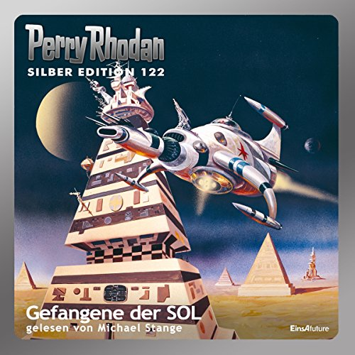 Gefangene der SOL (Perry Rhodan Silber Edition 122) audiobook cover art