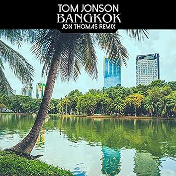 Bangkok (Jon Thomas Remix)