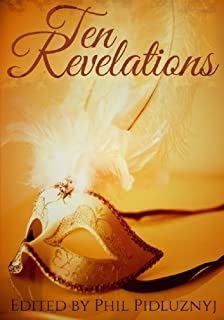 Ten Revelations: A Central College Anthology (English Edition)