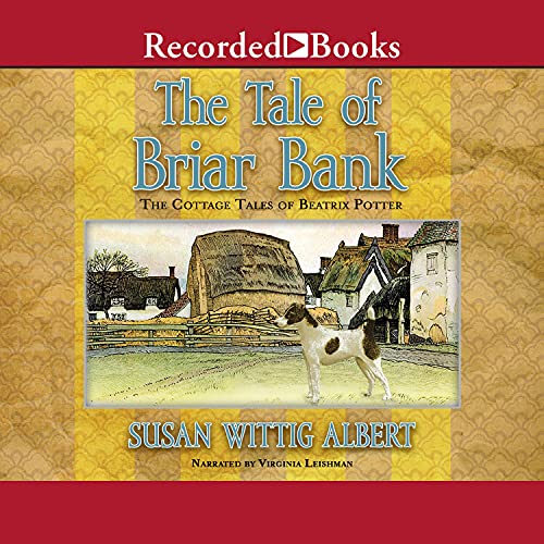 The Tale of Briar Bank Audiobook By Susan Wittig Albert cover art