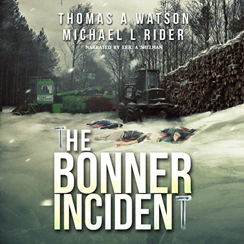 Bonner Incident, Volume 1 audiobook cover art