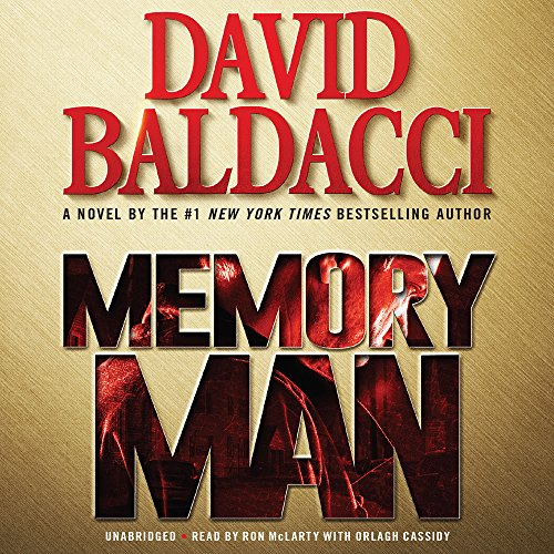 Memory Man                   By:                                                                                                                                 David Baldacci                               Narrated by:                                                                                                                                 Ron McLarty,                                                                                        Orlagh Cassidy                      Length: 13 hrs and 17 mins     22,813 ratings     Overall 4.4