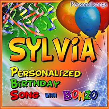 Sylvia Personalized Birthday Song With Bonzo