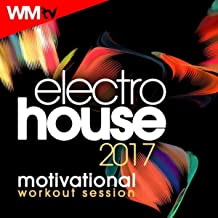 Electro House 2017 Motivational Workout Session (60 Minutes Mixed Compilation for Fitness & Workout 128 Bpm / 32 Count)