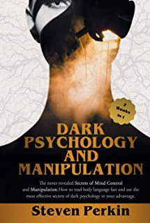 DARK LOGY AND MANIPULATION :: The Never-Revealed Secrets Of Mind Control And Manipulation. How To Read Body Language Fast ...