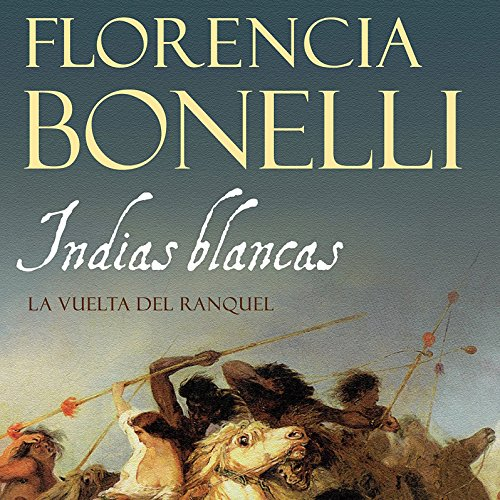 Indias blancas II [White Indian II] audiobook cover art
