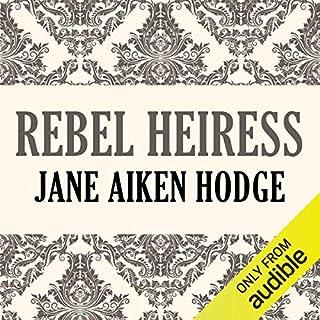 Rebel Heiress audiobook cover art