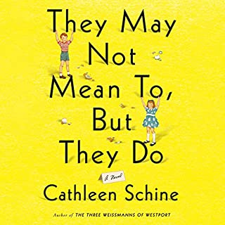 They May Not Mean To, But They Do audiobook cover art