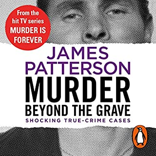 Murder Beyond the Grave                   By:                                                                                                                                 James Patterson                               Narrated by:                                                                                                                                 Christopher Ryan Grant                      Length: 4 hrs and 46 mins     3 ratings     Overall 4.7