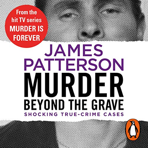 Murder Beyond the Grave Audiobook By James Patterson cover art