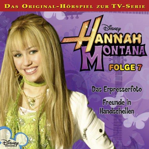 Das Erpresserfoto / Freunde in Handschellen     Hannah Montana 7              Autor:                                                                                                                                 Conny Kunz                               Sprecher:                                                                                                                                 Nora Jokhosha,                                                                                        Shandra Schadt,                                                                                        Marieke Oeffinger                      Spieldauer: 55 Min.     1 Bewertung     Gesamt 5,0