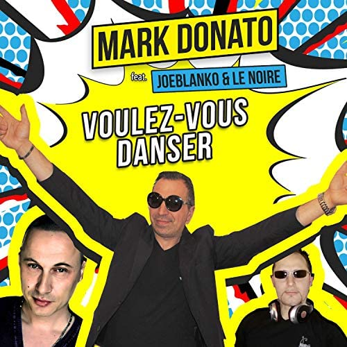 Mark Donato feat. Joeblanko & Le Noire
