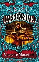 Vampire Mountain (The Saga of Darren Shan, Book 4) by Darren Shan (5-Feb-2009) Paperback