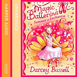 Summer in Enchantia     Magic Ballerina              By:                                                                                                                                 Darcey Bussell                               Narrated by:                                                                                                                                 Helen Lacey                      Length: 1 hr and 17 mins     7 ratings     Overall 4.7