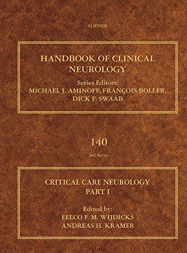 Critical Care Neurology Part I: Neurocritical Care (ISSN Book 140)