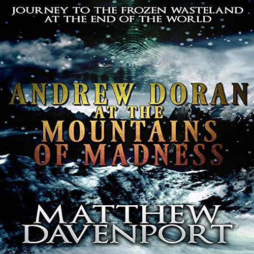 Andrew Doran at the Mountains of Madness audiobook cover art