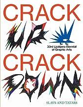 Crack Up―Crack Down: 33rd Ljubljana Biennial of Graphic Arts