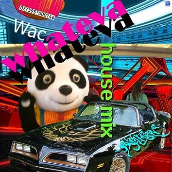 Whateva (House Mix)