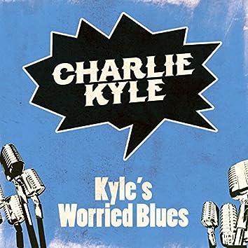 Kyle's Worried Blues