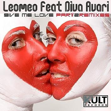 Kult Records Presents: Give Me Love (Part 2) [feat. Diva Avari]
