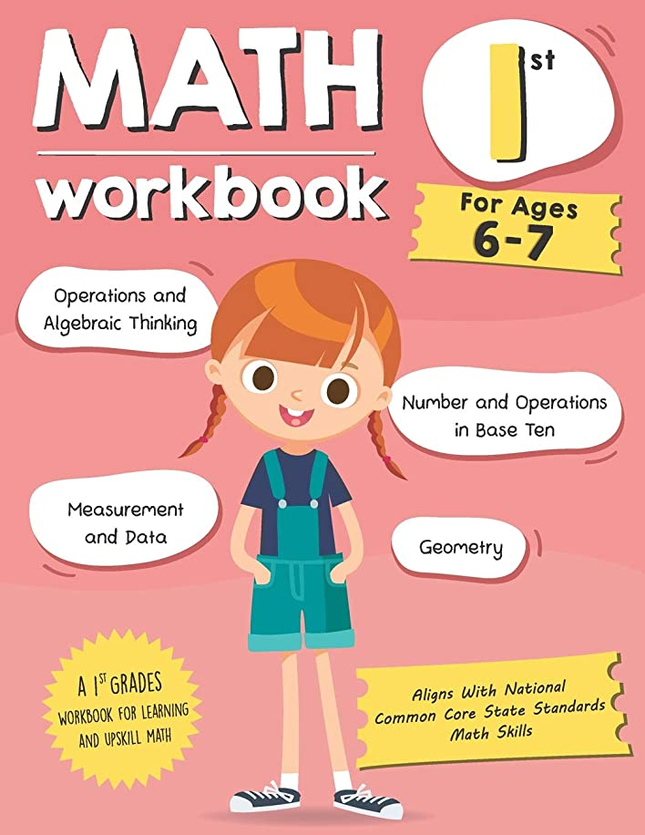 うめき声目に見える戻すMath Workbook Grade 1 (Ages 6-7): A 1st Grade Math Workbook For Learning Aligns With National Common Core Math Skills