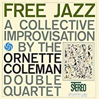 Free Jazz by Ornette Coleman (2013-07-30)