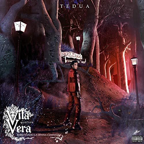 Vita Vera - Mixtape, aspettando la Divina Commedia [Explicit]