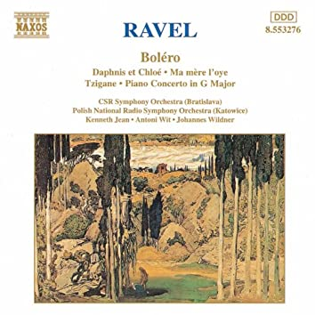 RAVEL: Bolero / Daphnis et Chloe / Piano Concerto / Ma mere l'oye