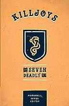 Killjoys: The Seven Deadly Sins