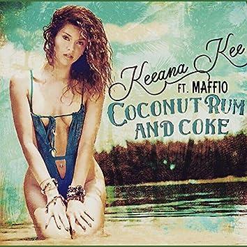 Coconut Rum and Coke (feat. Maffio)