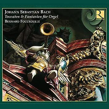 Bach: Toccaten & Fantasien für Orgel