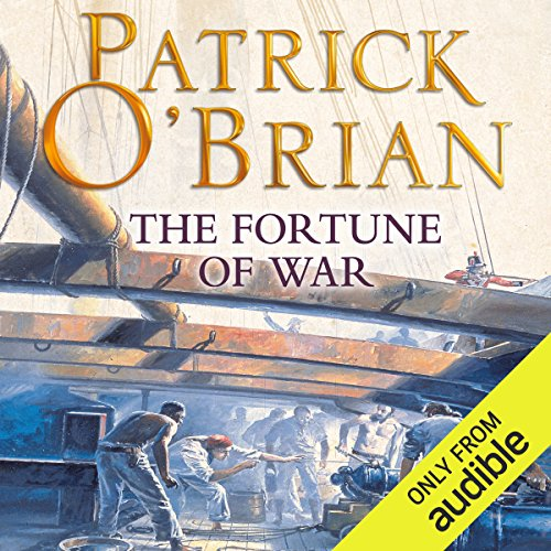 The Fortune of War     Aubrey-Maturin Series, Book 6              By:                                                                                                                                 Patrick O'Brian                               Narrated by:                                                                                                                                 Ric Jerrom                      Length: 12 hrs and 31 mins     318 ratings     Overall 4.7