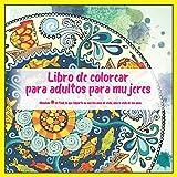 Libro de colorear para adultos para mujeres Mandala - Al final, lo que importa no son los anos de vida, sino la vida de los anos.
