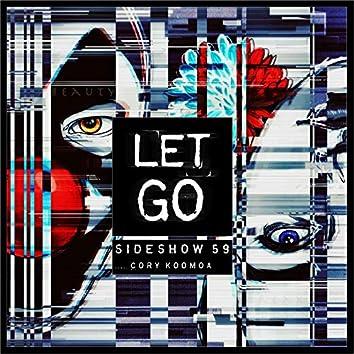 Let Go (feat. Cory Koomoa)