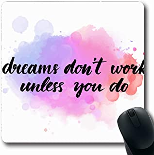 Ahawoso Mousepad Oblong 7.9x9.8 Inches Spot Watercolor Procrastination Dreams Dont Work Until You Expression Do Motivation Confidence Self Office Computer Laptop Notebook Mouse Pad,Non-Slip Rubber