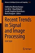 Recent Trends in Signal and Image Processing: ISSIP 2020 (Advances in Intelligent Systems and Computing Book 1333)