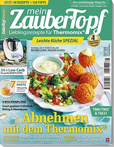 mein ZauberTopf - Leichte Küche SPEZIAL 2021 Genuss & Low Carb für Thermomix® TM5® TM31 TM6
